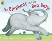 Vente livre :  THE ELEPHANT AND THE BAD BABY  - Raymond Briggs - Elfrida Vipont