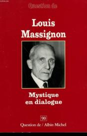 Louis massignon, mystique en dialogue  - Anonyme