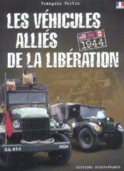 Les Vehicules Allies De La Liberation - Intérieur - Format classique