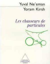 Les Chasseurs De Particules - Couverture - Format classique