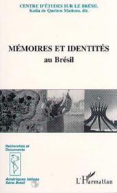 Mémoires et identités au Brésil - Couverture - Format classique