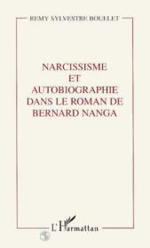 Narcissisme Et Autobiographie Dans Le Roman De Bernard - Couverture - Format classique