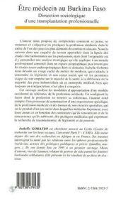 Etre Medecin Au Burkina Faso ; Dissection Sociologique D'Une Transplatation Professionnelle - 4ème de couverture - Format classique