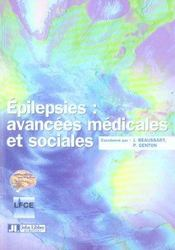 Epilepsies : Avancees Medicales Et Sociales - Intérieur - Format classique