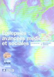 Epilepsies : Avancees Medicales Et Sociales - Couverture - Format classique