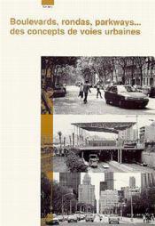 Boulevards, rondas, parkways des concepts de voies urbaines - Couverture - Format classique