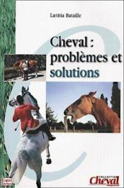 Cheval : problèmes et solutions - Couverture - Format classique