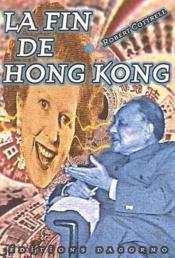 La Fin De Hong Kong - Couverture - Format classique