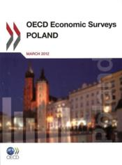 Vente livre :  OECD economic surveys ; Poland  - Collectif