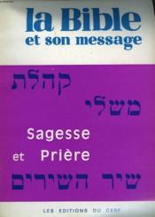 La Bible Et Son Message. Recueil N°6. Sagesse Et Priere. Lamentations / Ruth / Jonas/ Cantique / Proverbes / Qohelet / Job / Psaumes. - Couverture - Format classique