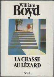 Vente  Chasse au lezard (la)  - William Boyd