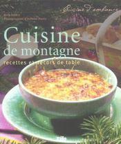 La cuisine de montagne ; 70 recettes et décors de table - Intérieur - Format classique