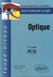 Optique 1re Annee Pcsi Cours Et Exercices Corriges - Intérieur - Format classique