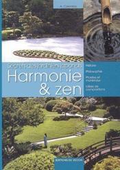 Harmonie & zen ; secrets des jardiniers japonais - Couverture - Format classique