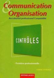 Communication et organisation ; 1ère professionnelle comptabilité ; pochette contrôles - Couverture - Format classique