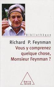 Vous y comprenez quelque chose monsieur Feynman - Intérieur - Format classique