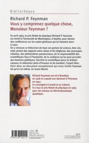 Vous y comprenez quelque chose monsieur Feynman - 4ème de couverture - Format classique