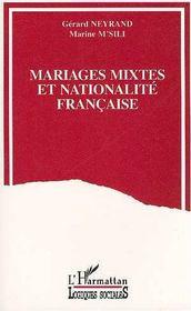 Mariages Mixtes Et Nationalite Francaise - Intérieur - Format classique