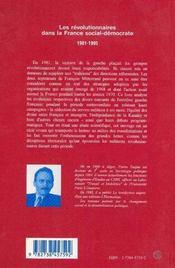 Les révolutionnaires dans la France social-démocrate, 1981-1995 - 4ème de couverture - Format classique