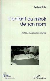 Enfant au miroir de son nom - Couverture - Format classique