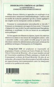 Immigrants Coreens Au Quebec ; La Question De La Communication Interculturelle - 4ème de couverture - Format classique