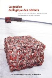 La gestion écologique des déchets - Couverture - Format classique