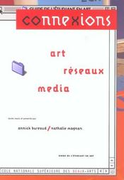 Connexions : art, reseaux, media - Intérieur - Format classique