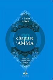 Chapitre Amma (Arabe-Francais-Phonetique) Gd Format - Intérieur - Format classique