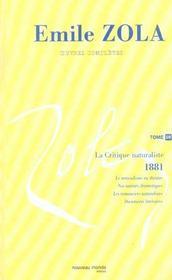 Emile Zola Oeuvres Completes Tome 10 La Critique Naturaliste 1881-1882 - Intérieur - Format classique