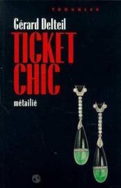 Ticket Chic - Couverture - Format classique