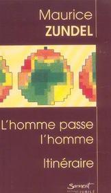L'Homme Passe L'Homme - Intérieur - Format classique