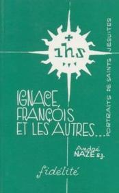 Ignace, François et les autres - Couverture - Format classique