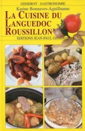 La cuisine du Languedoc-Roussillon - Couverture - Format classique
