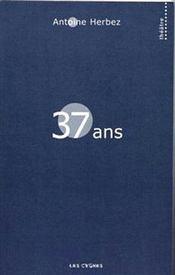 37 ans - Couverture - Format classique