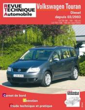 Rta 693.1 Vw Touran 1.9 Et 2.0 Tdi 04/2003 - Couverture - Format classique