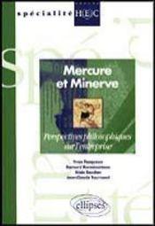 Mercure Et Minerve Perspectives Philosophiques Sur L'Enrtreprise Specialite Groupe Hec - Intérieur - Format classique