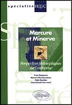 Mercure Et Minerve Perspectives Philosophiques Sur L'Enrtreprise Specialite Groupe Hec - Couverture - Format classique