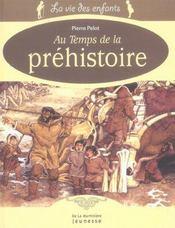 Au temps de la préhistoire - Intérieur - Format classique