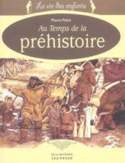 Au temps de la préhistoire - Couverture - Format classique