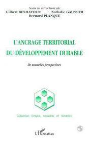 L'Ancrage Territorial Du Developpement Durable ; De Nouvelles Perspectives - Intérieur - Format classique