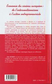 Economie Du Cinema Europeen ; De L'Interventionnisme A L'Action Entrepreneuriale - 4ème de couverture - Format classique
