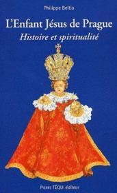 L'enfant Jésus de Prague ; histoire et spiritualité - Couverture - Format classique