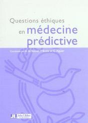 Questions Ethiques En Medecine Predictive - Intérieur - Format classique