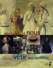 Des habits et nous ; vêtir nos identités - Couverture - Format classique