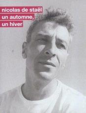 Nicolas De Stael. Un Automne, Un Hiver - Intérieur - Format classique