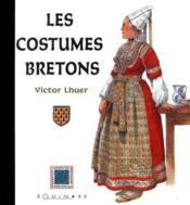 Costumes Bretons (Les) - Couverture - Format classique