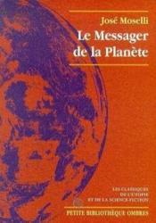Le Messager De La Planete - Couverture - Format classique