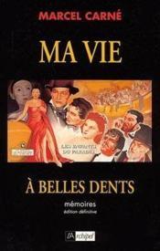 Ma Vie A Belles Dents - Couverture - Format classique