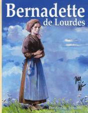 Bernadette de lourdes - Couverture - Format classique