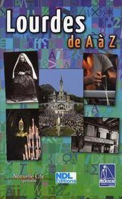 Lourdes de A à Z - Intérieur - Format classique